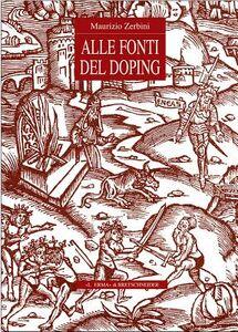 Alle fonti del doping. Fortuna e prospettive di un tema storico-religioso
