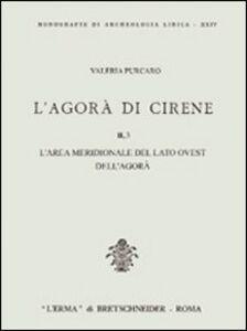 L' agorà di Cirene. Vol. 2\3: L'Area meridionale del lato ovest dell'Agorà.