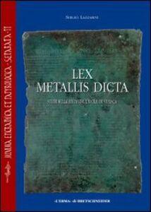 Lex metallis dicta. Studi sulla seconda tavola di Vipasca