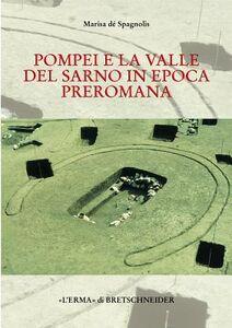 Pompei e la valle del Sarno in epoca preromana. La cultura delle tombe a fossa