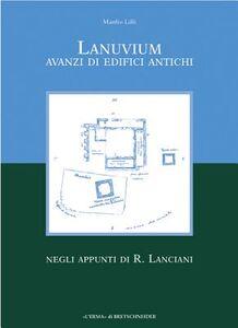 Lanuvium. Avanzi di edifici antichi