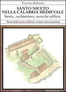 San Niceto nella Calabria medievale. Storia, architettura, tecniche edilizie