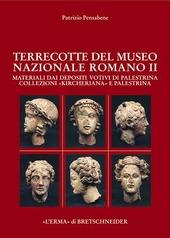 Terrecotte Museo nazionale romano. Vol. 2: Materiali dai depositi votivi di Palestrina.