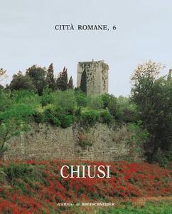 Città romane. Vol. 6: Chiusi.