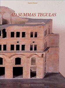 Ad summas tegulas. Untersuchungen zu viegelschossigen Gebäudelblöcken mit Wohneinheiten und Insulae im Kaiserzeitlichen Rom