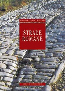 Strade romane - Romolo A. Staccioli - copertina