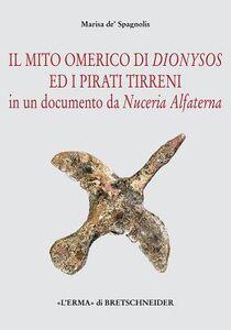 Il mito omerico di Dionysos ed i pirati tirreni in un documento da Nuceria Alfaterna