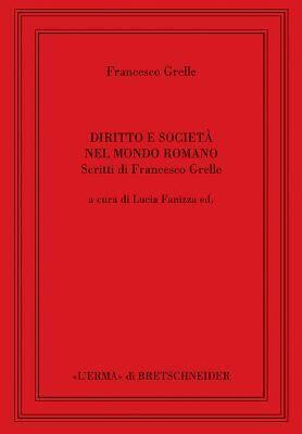 Diritto e società nel mondo romano