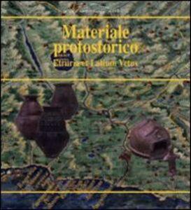 Materiale protostorico Etruria et Latium Vetus