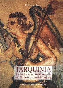 Tarquinia. Archeologia e prosopografia tra ellenismo e romanizzazione