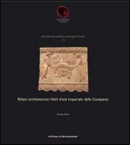 Rilievi architettonici fittili d'età imperiale dalla Campania