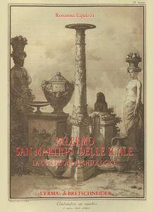 Palermo San Martino delle Scale. La collezione archeologica. Storia della collezione e catalogo della ceramica