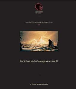 Contributi di archeologia vesuviana. Vol. 3: I culti di Pompei. Raccolta critica della documentazione.
