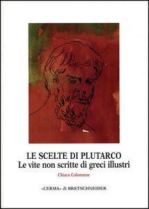 Le scelte di Plutarco