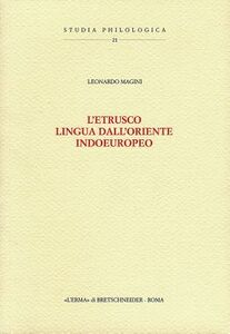 L' etrusco, lingua dall'Oriente indoeuropeo