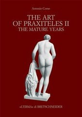 The art of Praxiteles. Vol. 2