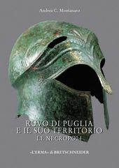 Ruvo di Puglia e il suo territorio. Le necropoli