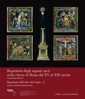 Argenti sacri nelle chiese di Roma da XV al XIX secolo