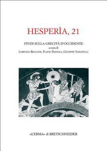 Capturtokyoedition.it Hesperìa. Studi sulla grecità di Occidente. Vol. 21 Image