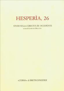 Hesperìa. Studi sulla grecità di Occidente. Vol. 26.pdf