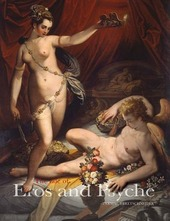 The tale of cupid and psyche. Myth in art from antiquity to Canova