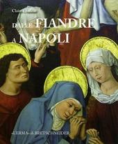 Dalle Fiandre a Napoli. Committenza artistica, politica, diplomazia al tempo di Alfonso il Magnanimo e Filippo il Buono