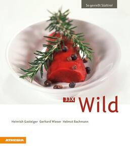 So geniesst Südtirol 33 x wild