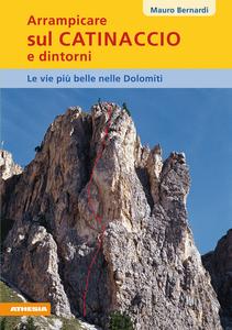 Libro Arrampicare sul Catinaccio Mauro Bernardi
