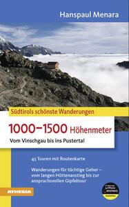 Südtirols schönste Wanderungen. 1000-1500 Höhenmeter