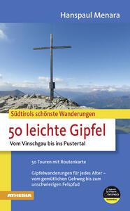 Südtirols schönste Wanderungen 50 leichte Gipfel