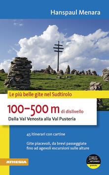 Listadelpopolo.it 100-500 m di dislivello dalla Val Venosta alla Val Pusteria Image