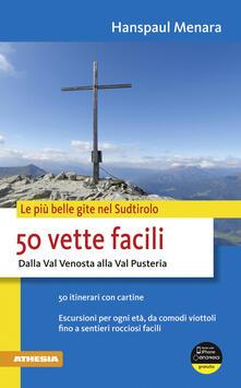 Voluntariadobaleares2014.es 50 vette facili dalla Val Venosta alla Val Pusteria Image