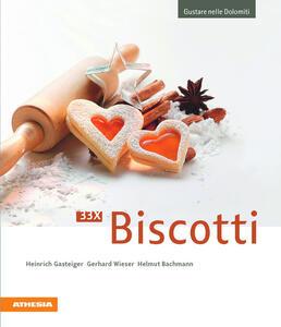 Gustare nelle Dolomiti. 33 x biscotti