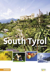 South Tyrol for all seasons 2013