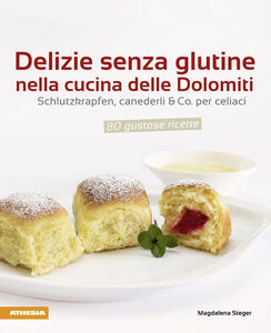 Delizie senza glutine nella cucina delle Dolomiti