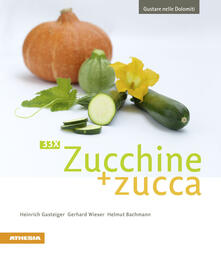 Gustare nelle Dolomiti. 33 x zucchine + zucca.pdf