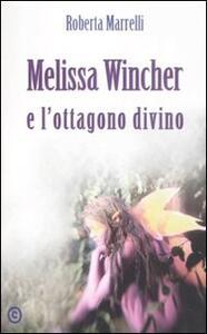 Melissa Wincher e l'ottagono divino