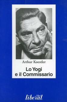 Lo yogi e il commissario - Arthur Koestler - copertina