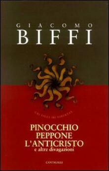 Pinocchio, Peppone, l'Anticristo e altre divagazioni - Giacomo Biffi - copertina