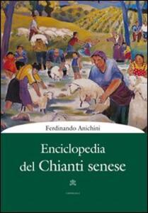 Enciclopedia del Chianti senese