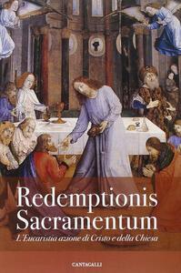 Redemptionis Sacramentum. L'Eucaristia azione di Cristo e della Chiesa