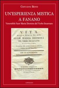 Un' esperienza mistica a Fanano. Venerabile suor Maria Diomira del Verbo Incarnato