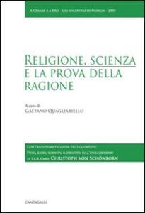 Religione, scienza e la prova della ragione