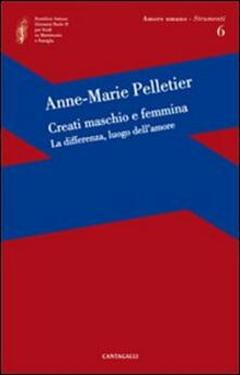 Creati maschio e femmina. La differenza, luogo dellamore.pdf