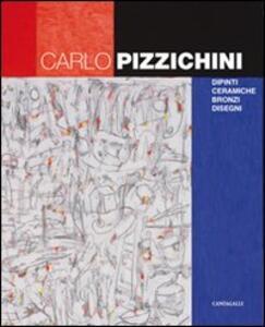Carlo Pizzichini. Dipinti, ceramiche, bronzi, disegni