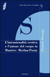 L' intenzionalità erotica e l'azione del corpo in Maurice Merleau-Ponty