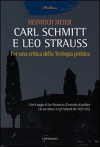 Carl Schmitt e Leo Strauss....