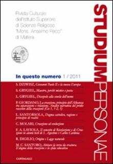 Studium personae. Rivista culturale dellIstituto superiore di scienze religiose Mons. A. Pecci di Matera (2011). Vol. 1.pdf
