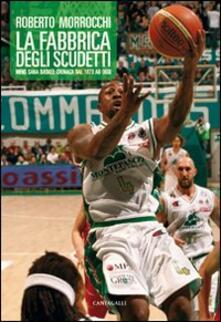 Antondemarirreguera.es La fabbrica degli scudetti. Mens Sana Basket: cronaca dal 1973 ad oggi Image
