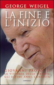 Amatigota.it La fine e l'inizio. Giovanni Paolo II: la vittoria della libertà, gli ultimi anni, l'eredità Image